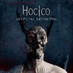 09/07/2019 : HOCICO - Artificial Extinction