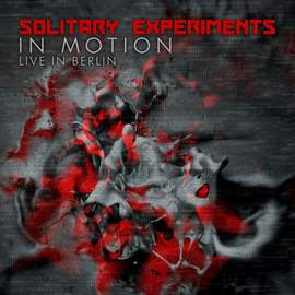 SOLITARY EXPERIMENTS In Motion