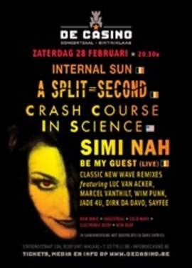 INTERNAL SUN, CRASH COURSE IN SCIENCE + SIMI NAH Casino St;-Niklaas 28/2/2015