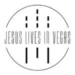 01/05/2019 : JESUS LIVES IN VEGAS - Jesus Lives In Vegas