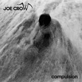 JOE CROW Compulsion EP
