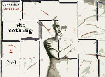 JOHNATHAN|CHRISTIAN The Nothing I Feel