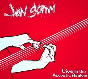 JON GOMM Live in the Acoustic Asylum