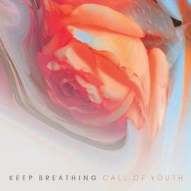 KEEP BREATHING Call of Youth