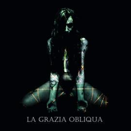 17/10/2017 : LA GRAZIA OBLIQUA - La Grazia Obliqua (EP)