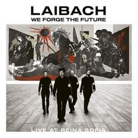 LAIBACH We Forge The Future. Live At Reina Sofia