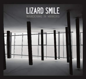 LIZARD SMILE Wandering in Mirrors