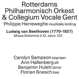 LUDWIG VAN BEETHOVEN Missa Solemnis (Rotterdams Filharmonisch Orkest & Collegium Vocale, Antwerpen, deSingel, 13/02/2016)