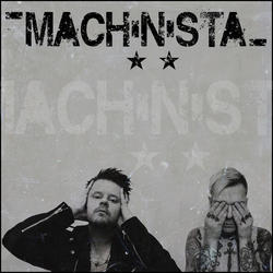 05/07/2015 : MACHINISTA - Every time you create music you find new better tricks, so let´s hope we can push the sound even more for the future.