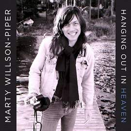 MARTY WILSON-PIPER Hanging Out In Heaven (Reissue)