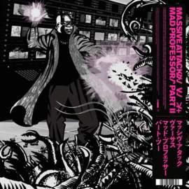 MASSIVE ATTACK Massive Attack vs Mad Professor Part II | Mezzanine Remix Tapes