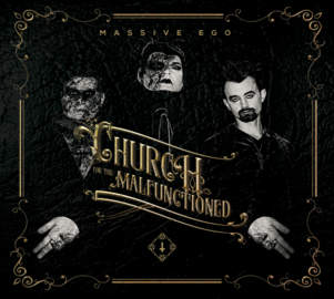 02/06/2019 : MASSIVE EGO - Church For The Malfunctioned