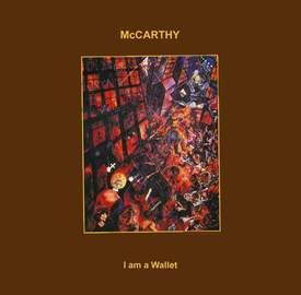 MCCARTHY I Am A Wallet