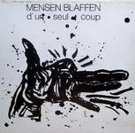 08/12/2014 : MENSEN BLAFFEN - Verzameld Werk (Collected Works)
