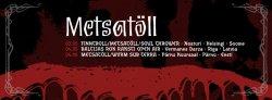 10/04/2013 : METSATÖLL - Watch out, we are Estonian Werewolfs!