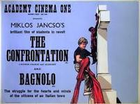 13/01/2014 : MIKLOS JANCSO - The Confrontation (Fenyes Szelek)