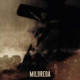 09/12/2016 : MILDREDA - Coward Philosophy