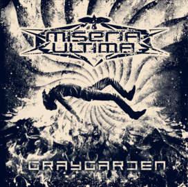 03/02/2020 : MISERIA ULTIMA - Graygarden