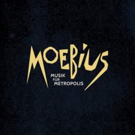 MOEBIUS Musik Fur Metropolis