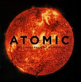 MOGWAI Atomic OST