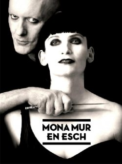 24/02/2012 : MONA MUR AND EN ESCH - Let me say I'm the most underrated artist there is….