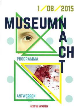 MUSEUM NIGHT/MUSEUM NACHT Antwerpen (01/08/2015)