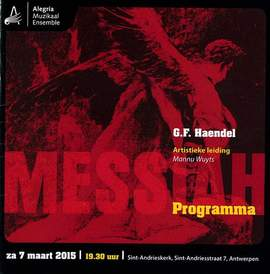 G.F. HAENDEL Messiah (Muzikaal Ensemble Alegría, Antwerpen, Sint-Andrieskerk, 7/03/2015)