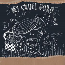 MY CRUEL GORO EP