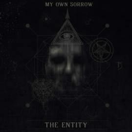 10/12/2016 : MY OWN SORROW - Entity