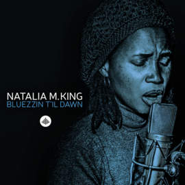 NATALIA M. KING Bluezzin t'il Dawn