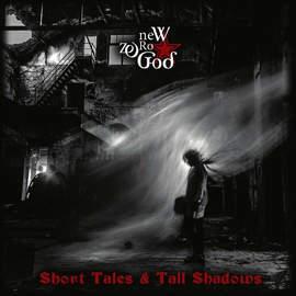 NEW ZERO GOD Short Tales & Tall Shadows