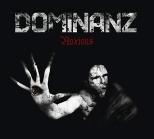 DOMINANZ Noxious