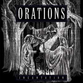 ORATIONS Incantation EP