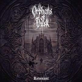 26/03/2015 : ORPHANS OF DUSK - Revenant