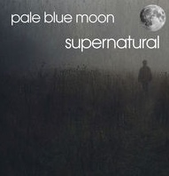 PALE BLUE MOON Supernatural