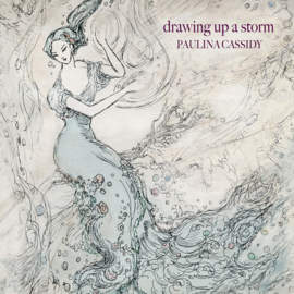 PAULINA CASSIDY Drawing Up A Storm