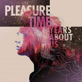 PLEASURE TIME Years About Us