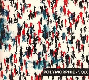 POLYMORPHIE Voix