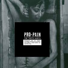 PRO-PAIN The Truth Hurts