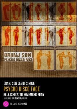 ORANJ SON Psycho Disco Face