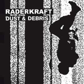 RADERKRAFT Dust & Debris