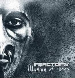 14/12/2016 : REACTOR7X - Illusion Of Chaos