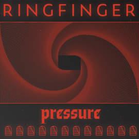 RINGFINGER Pressure