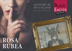 29/01/2016 : ROSARUBEA - We will experience our performance at Black Easter with deep involvement and care.