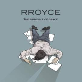 RROYCE The Principle Of Grace