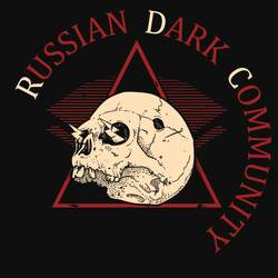 15/11/2018 : RUSSIAN DARK COMMUNITY - New groups are always good, it is better to discover something new than to listen to what is already advertised on every site for the hundredth time.