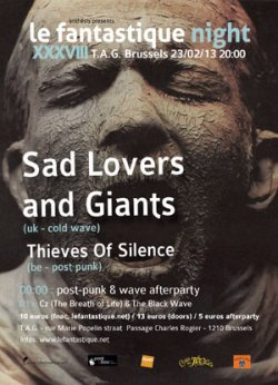 02/01/2013 : SAD LOVERS AND GIANTS - If we had become more famous back in the day, it might actually take away from the feeling of discovery that people have now.