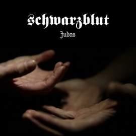 SCHWARZBLUT Judas EP