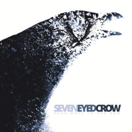 SEVEN EYED CROW Dark Ways to the Sun