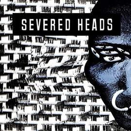 SEVERED HEADS Stretcher redux